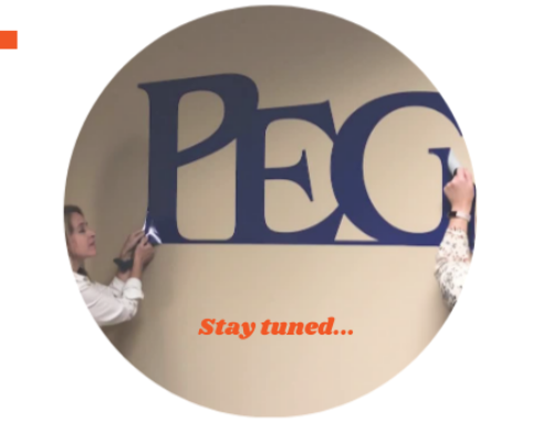 Stay Tuned for Some Exciting News from PEG!